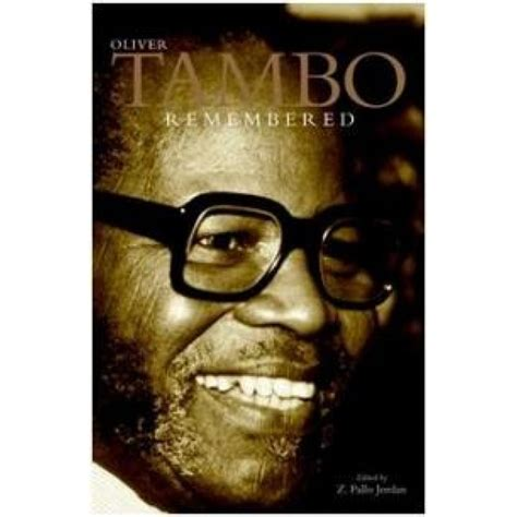 biography of oliver tambo book review oliver tambo remembered his life in exile