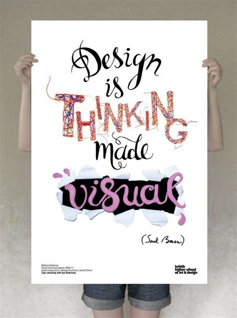 design is thinking made visual poster saul bass design quote posters pinterest