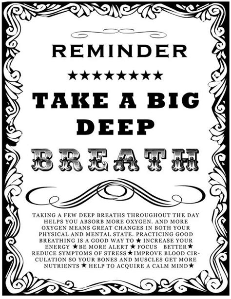 Reminder: Take a BIG deep breath! Taking a few moments to