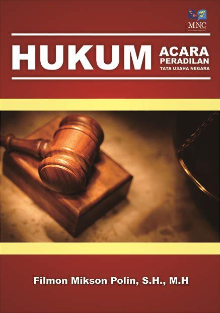 Peradilan Tata Usaha Negara hukum acara peradilan tata usaha negara