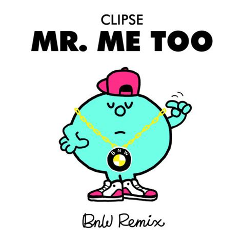 mr me too clipse mr me too bnw remix free download