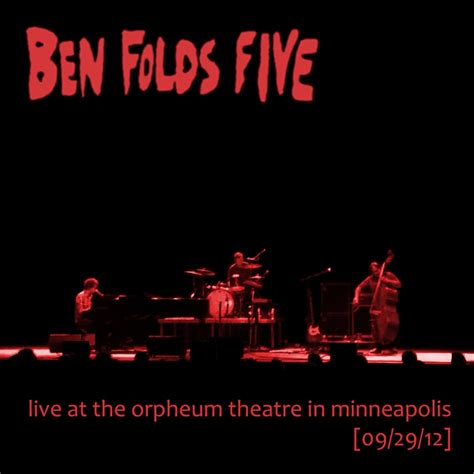 ben folds five erase me live in cary nc 09 16 12 fireworksordie 187 ben folds five live at the orpheum in
