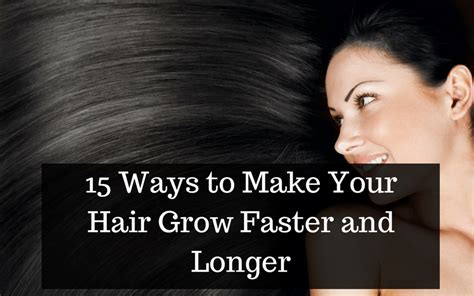how to make your hair grow longer make your hair grow faster and longer 5 tips on how to