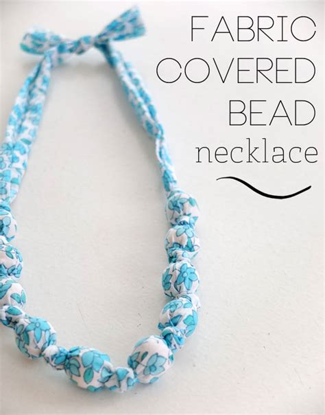 how to sew beaded fabric fabric covered bead necklace my poppet makes