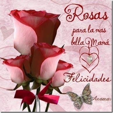 imagenes de rosas para una madre bonitas imagenes de flores con frases para felicitar a las
