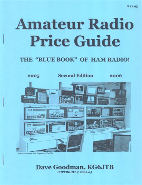 ham radio is alive and well books radio price guide by dave goodman kg6jtb