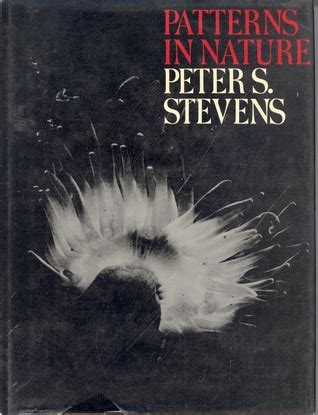 patterns in nature peter stevens patterns in nature by peter s stevens reviews