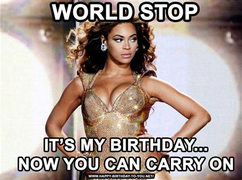 Beyonce Birthday Meme - birthday memes the ultimate collection