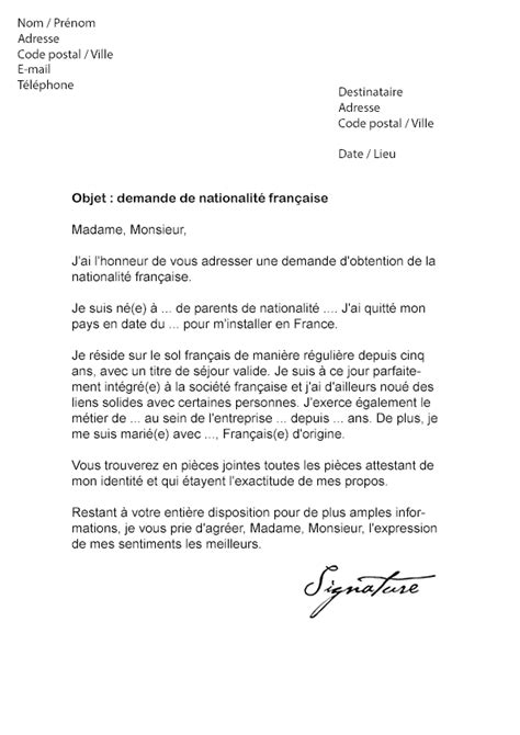 Exemple Lettre De Demande De Naturalisation lettre de demande de nationalit 233 fran 231 aise mod 232 le de lettre