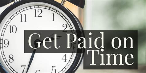 Get Paid - keep these things in mind if you want to get paid faster due