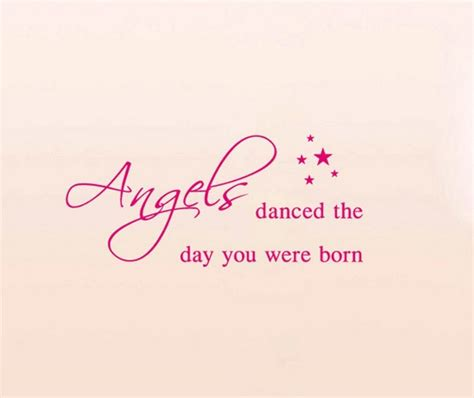 on the day you were danced the day you were born quotes and sayings
