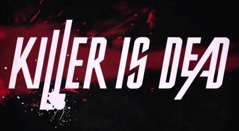 dafont x360 killer is dead first trailer gamersyde