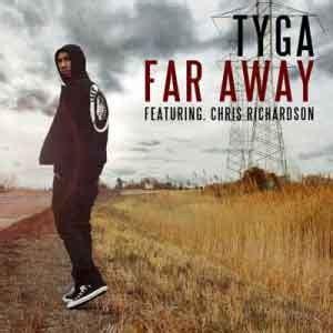 faraway testo far away tyga testo traduzione testi musica