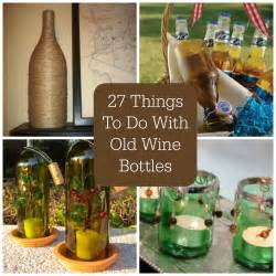 27 things to do with old wine bottles favecrafts com