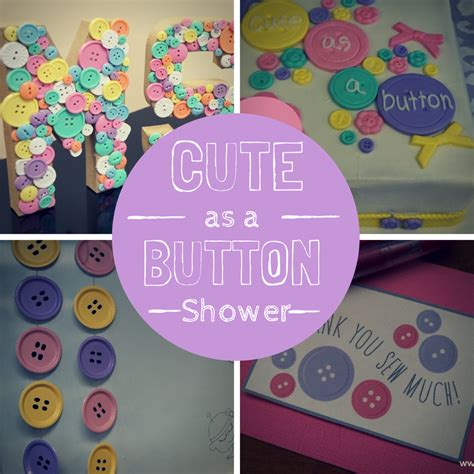 As A Button Baby Shower Ideas by As A Button Baby Shower True Agape