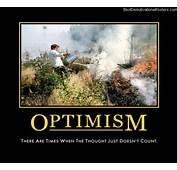 Optimism  Sometimes Doesnt Count Demotivational Posters
