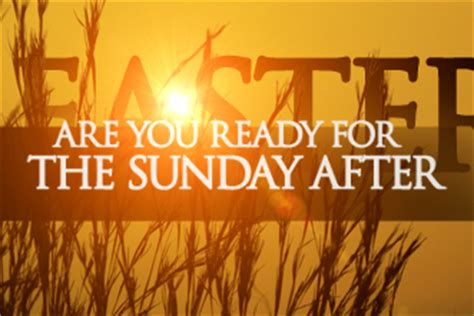 is your church ready for the sunday after easter