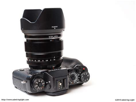 Fujinon Xf 16mm F 1 4 R Wr review fujifilm fujinon xf 16mm f 1 4 r wr admiring light