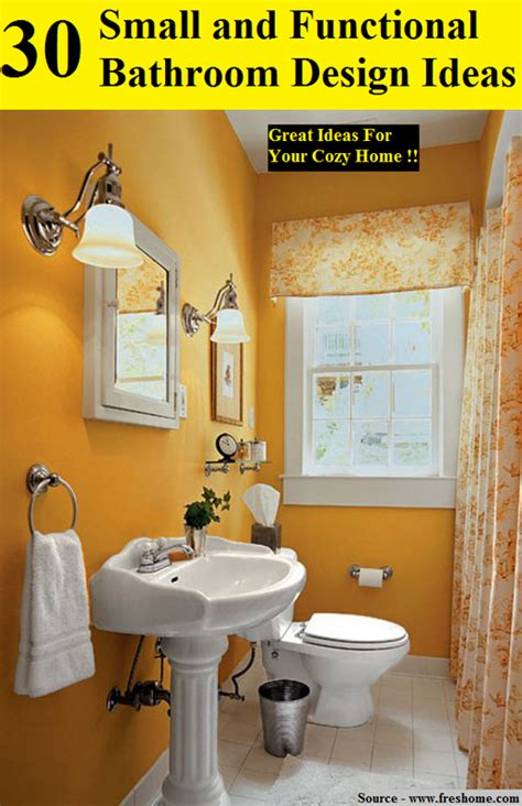 30 of the best small and functional bathroom design ideas 30 small and functional bathroom design ideas home and