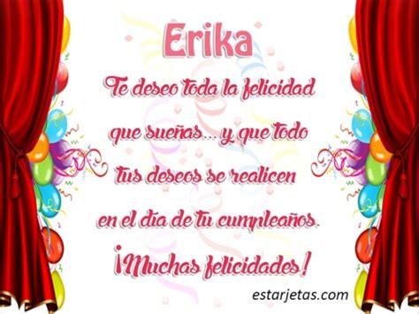 Imagenes De Feliz Cumpleaños Erika   feliz cumplea 241 os erika 7 im 225 genes de estarjetas com