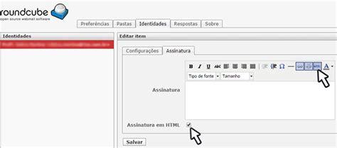 como colocar layout no email como inserir uma assinatura no webmail roundcube melhorweb