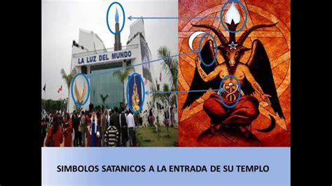 imagenes de iglesias satanicas la iglesia la luz del mundo es sat 193 nica youtube