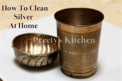 How To Clean Silver Ls At Home by Preety S Kitchen How To Clean Silver At Home Using Cleaners With Pictures Cleaning Tips