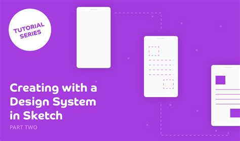tutorial advanced design system creating with a design system in sketch part two tutorial
