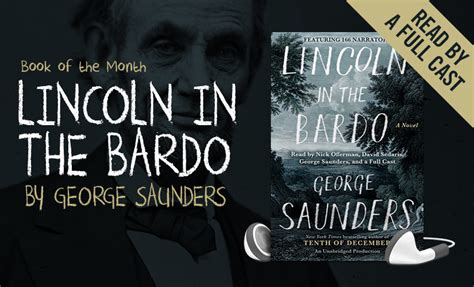 lincoln in the bardo a novel books book of the month libro fm