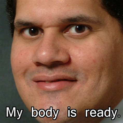 My Body Is Ready Meme - image 77988 my body is ready know your meme