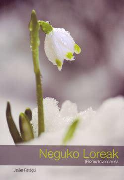 imagenes de flores invernales rese 241 a neguko loreak flores invernales euskobooks