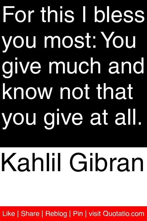Kahlil Gibran Spirituality best 25 generosity quotes ideas on giving