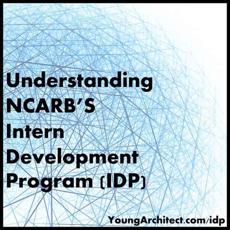 intern development program understanding ncarb s intern development program idp