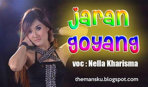 nella kharisma jaran goyang official youtube chord gitar jaran goyang nella kharisma 2017 terbaru