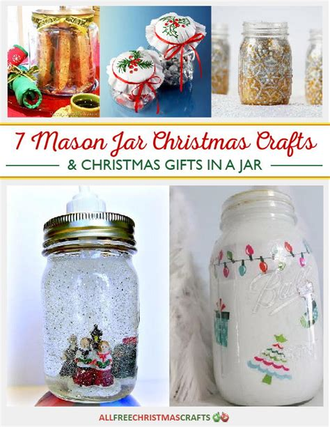 7 mason jar christmas crafts and christmas gifts in a jar