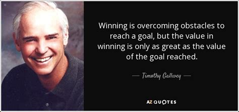 the inner game of work overcoming mental obstacles for maximum performance ebook timothy gallwey quote winning is overcoming obstacles to