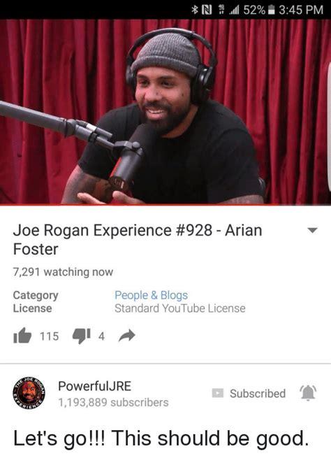 Joe Rogan Meme - in ag 52 345 pm joe rogan experience 928 arian foster