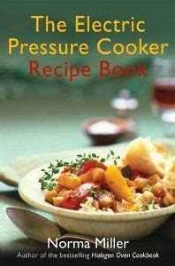 the complete ã electric pressure cooker cookbook the best watering and easy recipes for everyday books 1000 images about books pressure cooker on