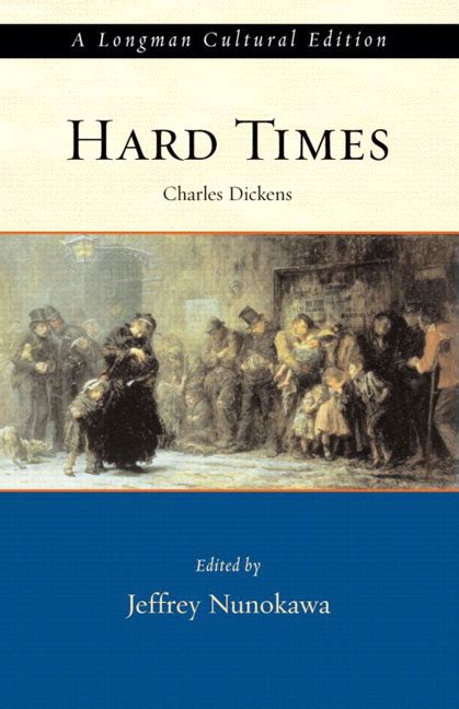 theme of education in hard times pearson education hard times a longman cultural edition