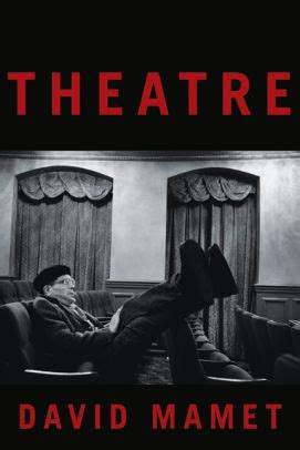 Theatre With Paperback theatre by david mamet paperback barnes noble 174