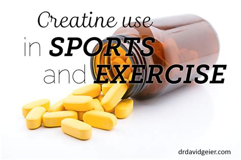creatine use creatine use in sports and exercise dr david geier