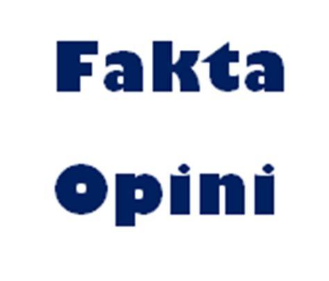 membuat kalimat opini dan fakta contoh kalimat fakta dan opini bahasa indonesia indra blog