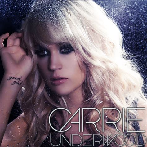 carrie underwood mp download good girl carrie underwood good girl cd cover by feel inspired on