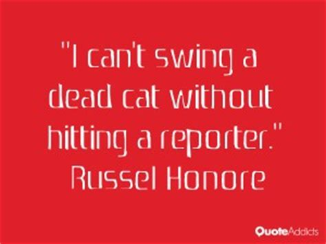 swing a dead cat russel honore quotes quotesgram