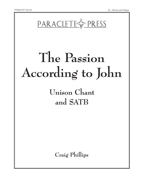 the passion according to choral lent paraclete press sacred music part 7