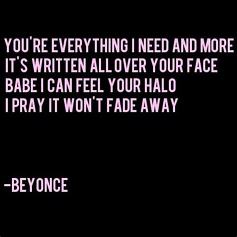 halo beyonce the best love songs pinterest 79 best quotes from song lyrics images on pinterest