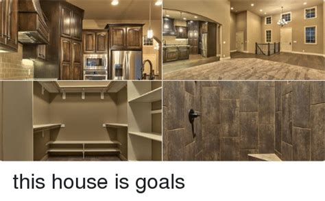 this house this house is goals goals meme on sizzle