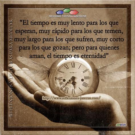 lo que el tiempo 1539151972 el tiempo es muy lento para los que esperan reflexiones y lecturas para meditar