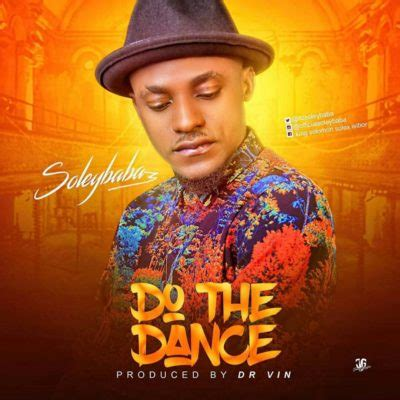 the dance mp soleybaba do the dance tooxclusive