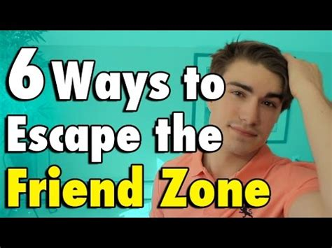 how to get out of the friendzone youtube how to get out of the friend zone justtom youtube